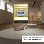 LUXURY DIGITAL EXPERIENCE @ PIAZZA SEMPIONE PAROLA D'ORDINE: CONDIVISIONE