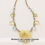 BIJOUX – MARGOT BY LAURA VEDANI: SPRING-SUMMER 2011 COLLECTION
