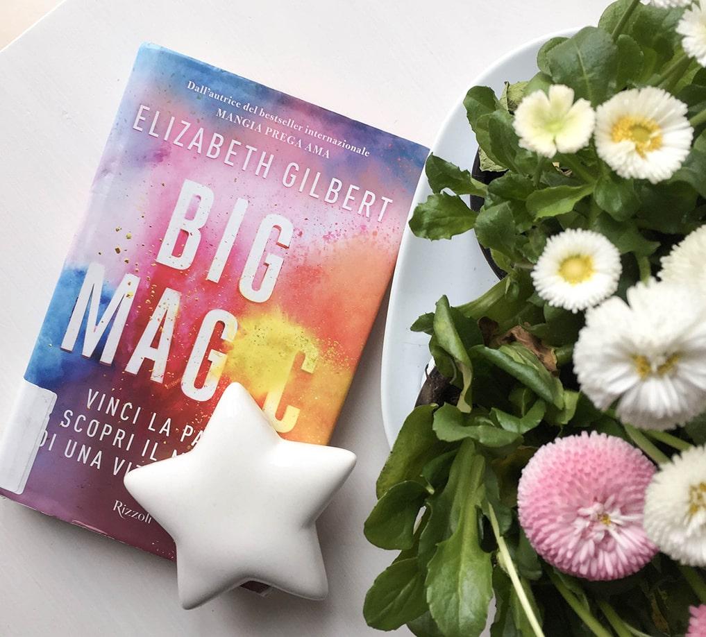 Vita Creativa Big Magic Elizabeth Gilbert libro